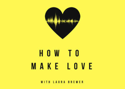 """Together we're going to figure out how to MAKE love."" – 001 (ft. laura brewer)"