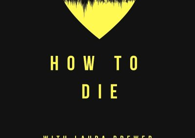 How To Die: Final Episode